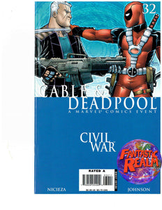 CABLE AND DEADPOOL: CIVIL WAR MARVEL COMIC BOOK SET ISSUES 30, 31 & 32