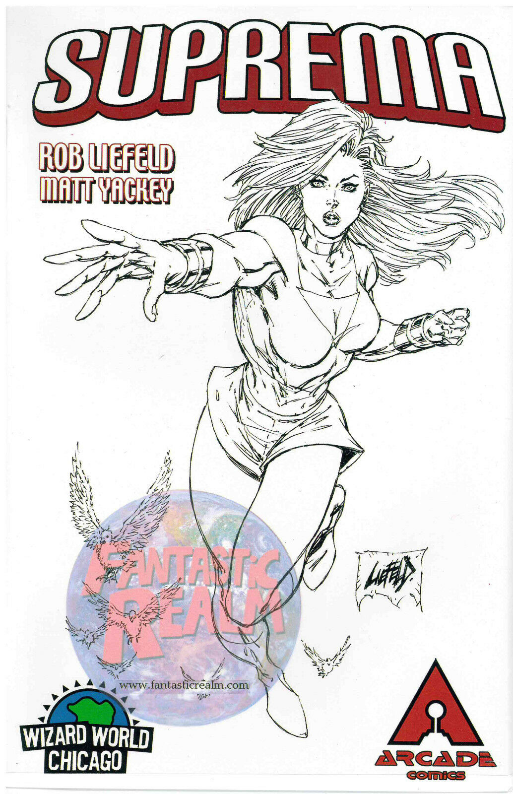 SUPREMA WIZARD WORLD CHICAGO LIMITED EDITION 2006 Arcade Rob Liefeld