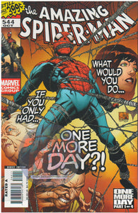 AMAZING SPIDER-MAN #544 ONE MORE DAY MARVEL COMICS