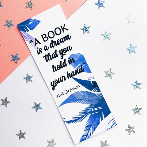 A book is a dream quote inspired bookmark.