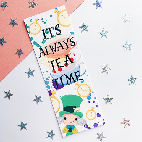 Hatter Always Tea Time Quote Inspired Bookmark