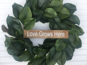 Love Grows Here Wreath Sign