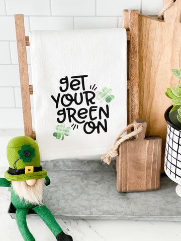 Get Your Green On Tea Towel
