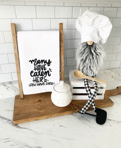 Many Have Eaten Here Tea Towel