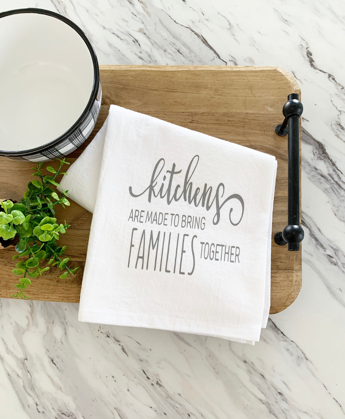 Kitchens Are Made To Bring Families Together Tea Towel