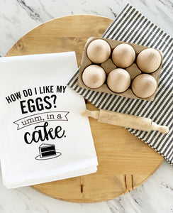 How Do I Like My Eggs, In A Cake Tea Towel