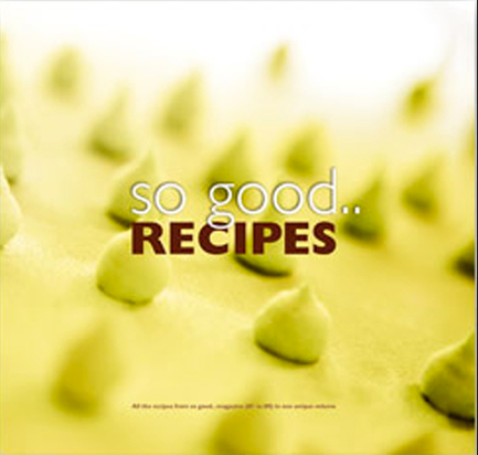 So Good.. Recipes