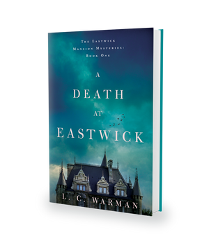 A Death at Eastwick by L.C. Warman