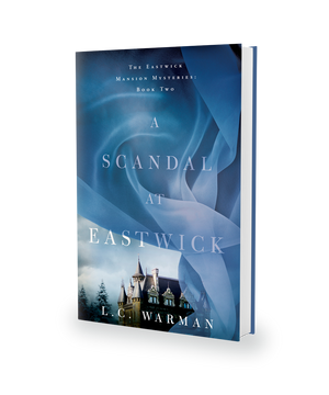 A Scandal at Eastwick by L.C. Warman