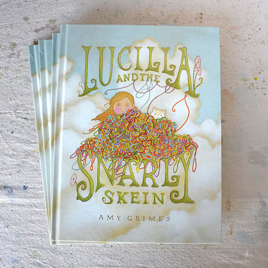 Lucilla and the Snarly Skein