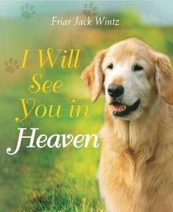 Puppy I Will See You In Heaven