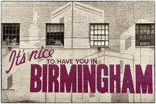 Load image into Gallery viewer, It's Nice Birmingham