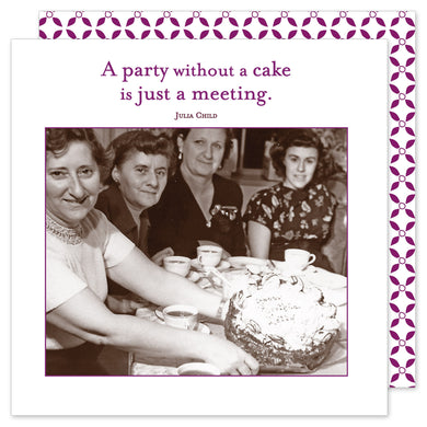 A Party Without A Cake