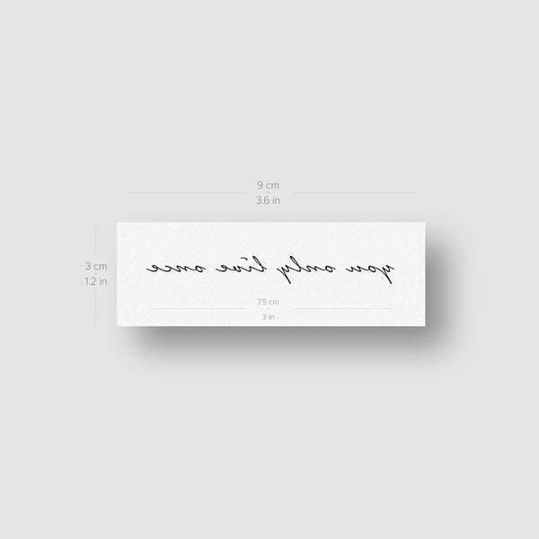 You Only Live Once Temporary Tattoo - Set of 3