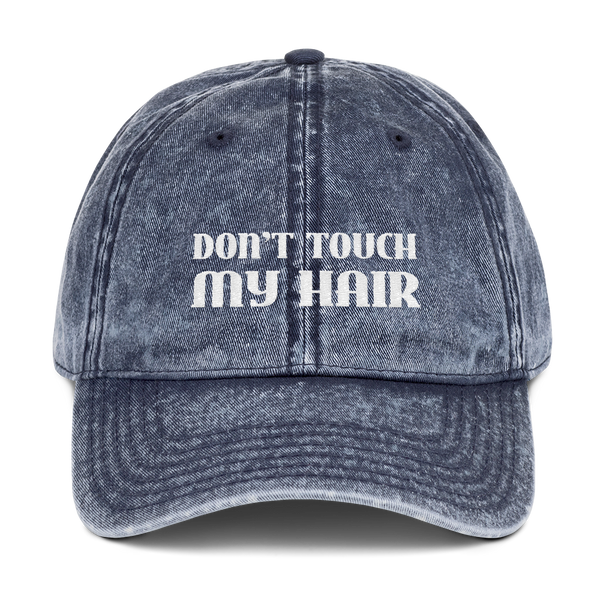 Don't Touch my hair - Black girl hat
