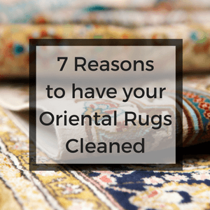 7 Reasons To Have Your Oriental Rugs Cleaned