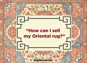 """How can I sell my Oriental rug?"""