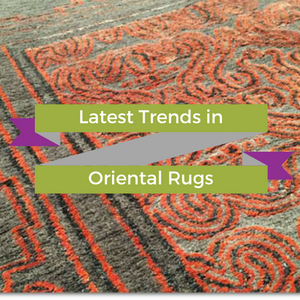 Latest Trends in Oriental Rugs