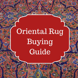 Oriental Rug Buying Guide
