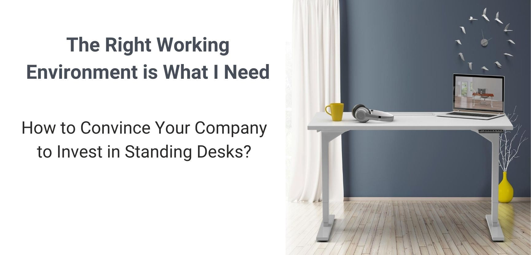 How to Convince Your Company to Swap to Standing Desks