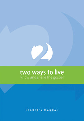 Two Ways to Live (Course Leader)