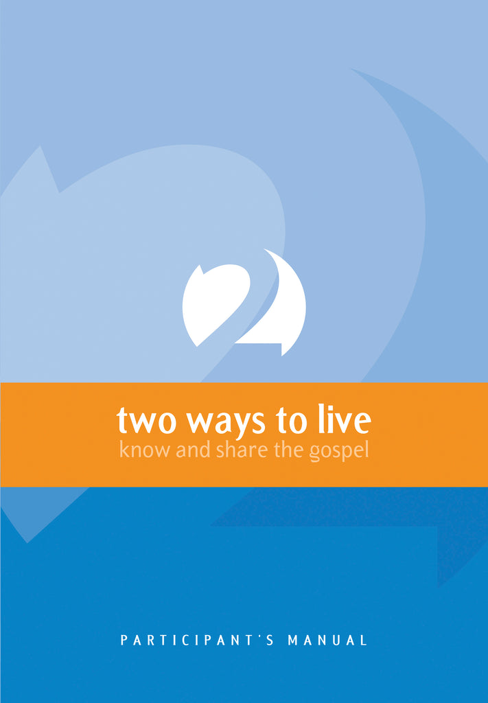 Two Ways to Live (Course Participant)