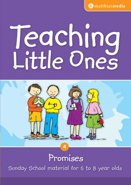 Teaching Little Ones (Promises)