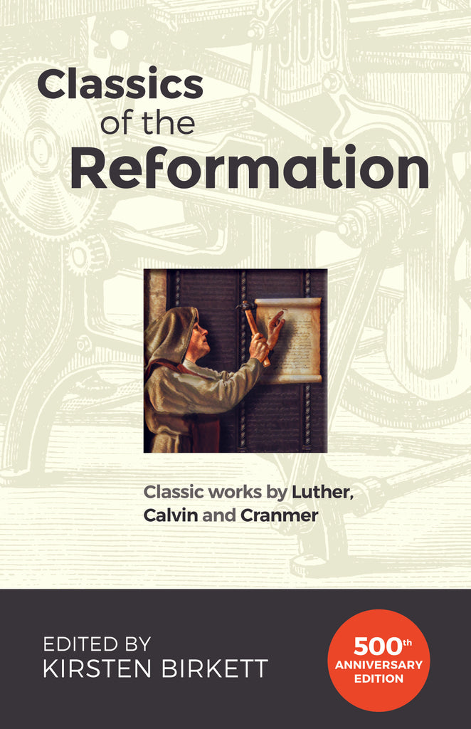 Classics of the Reformation