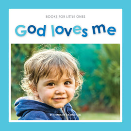 Books for Little Ones: God Loves Me