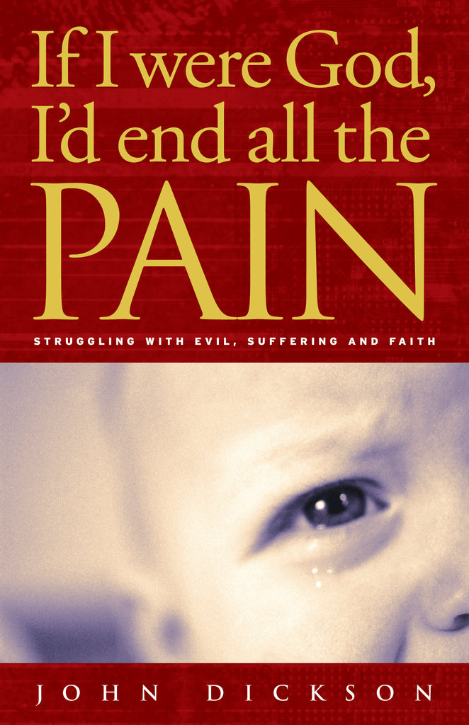 If I Were God, I'd End all the Pain (ebook)