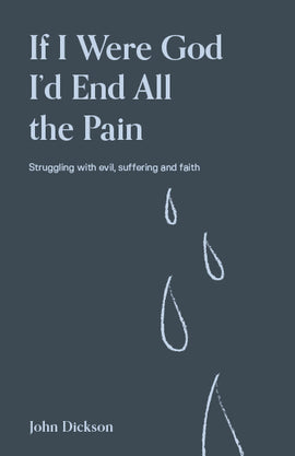 If I Were God, I'd End all the Pain (3rd edition)