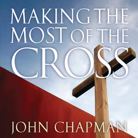 Making the Most of the Cross (DVD)