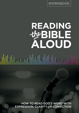 Reading the Bible Aloud (Workbook)