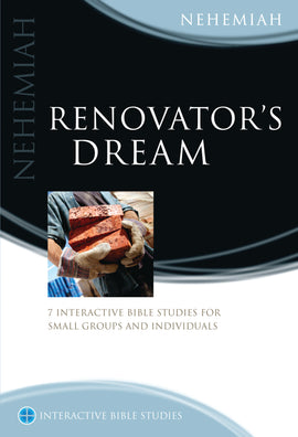 Renovator's Dream (Nehemiah)