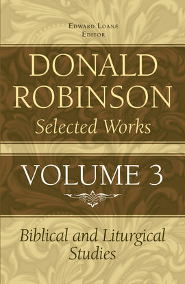 Donald Robinson Selected Works - Volume 3