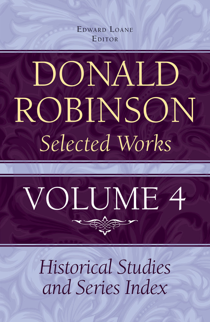 Donald Robinson Selected Works - Volume 4