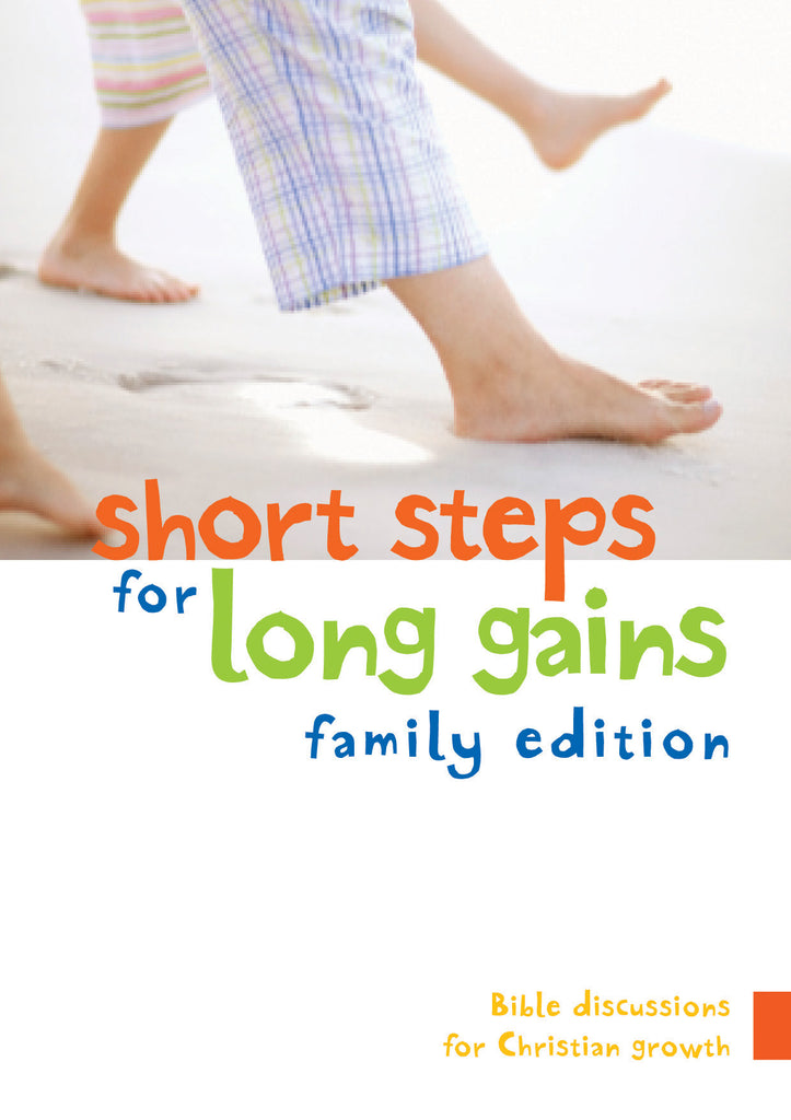 Short Steps for Long Gains: Family Edition