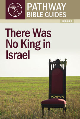 There Was No King in Israel (Judges)