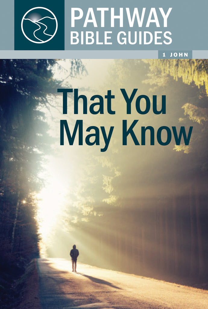 That You May Know (1 John)