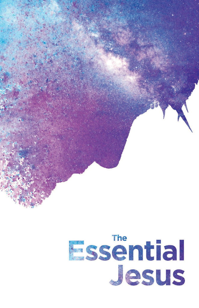 The Essential Jesus (with testimonies)