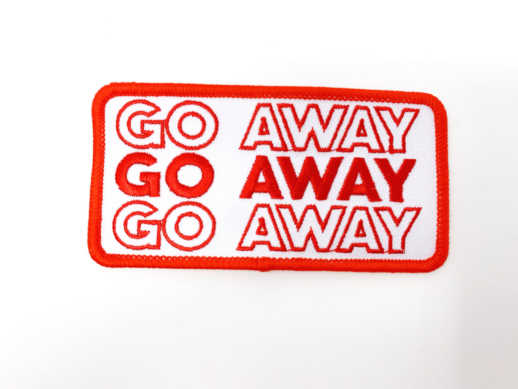 "PATCH BAR: Small ""GO AWAY"" Patch"