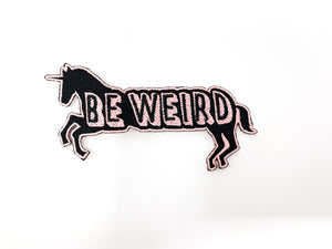 "PATCH BAR: Small ""Be Weird Unicorn"" Patch"