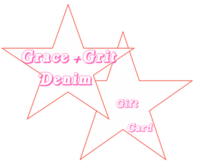 Grace + Grit Denim Gift Card
