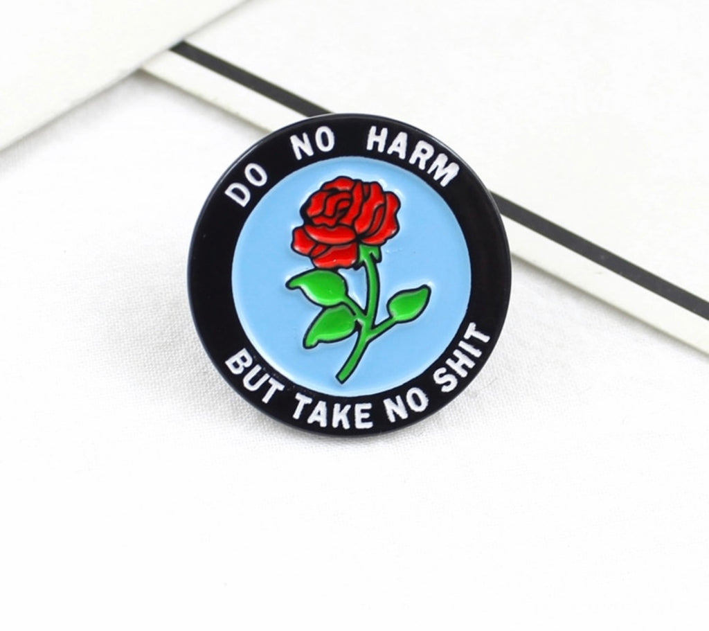 Denim Flare: DO NO HARM BUT TAKE NO SH!T PIN