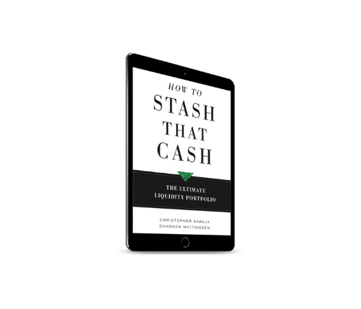 How to Stash That Cash - The Ultimate Liquidity Portfolio (eBook for Kindle)