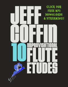 10 Improvisational Flute Etudes - by Jeff Coffin [Free MP3 Download / 10 Tracks]