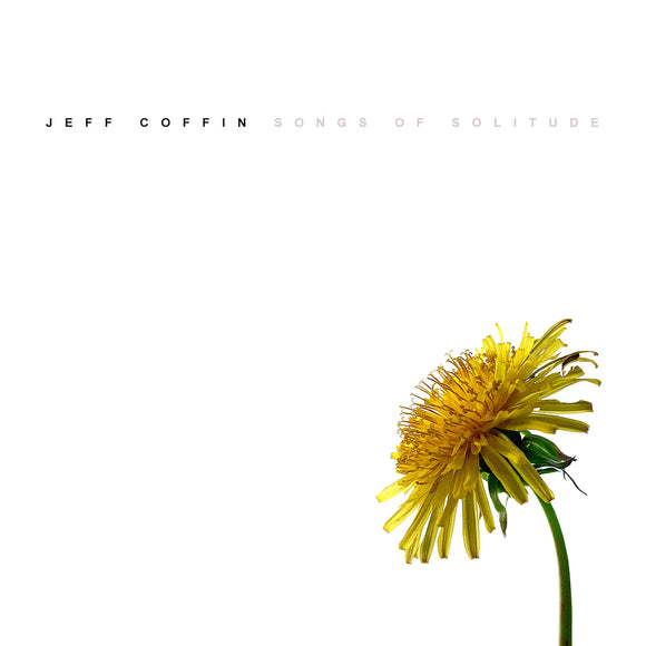 Songs of Solitude by Jeff Coffin