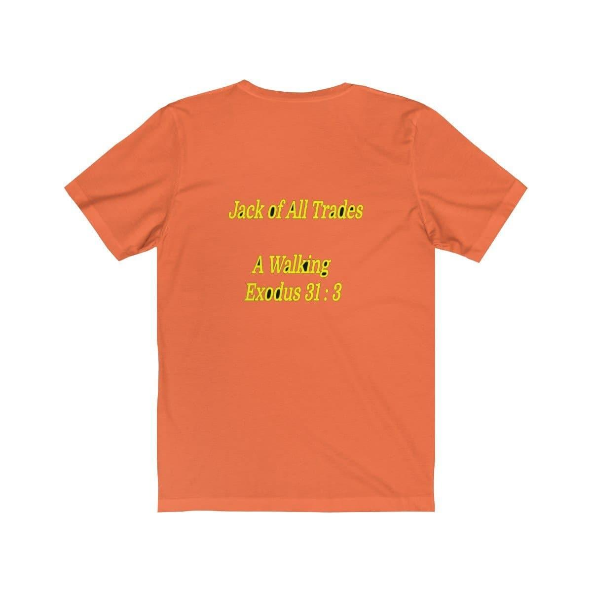 Jack of All Trades A Walking Exodus 31:3  Unisex Tee - Tie-Fly