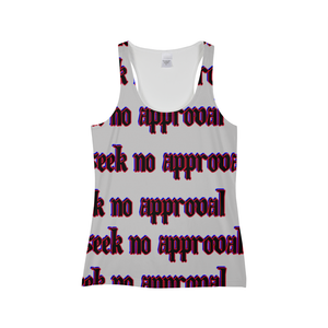 Seek No approval  Women's Tank - Tie-Fly