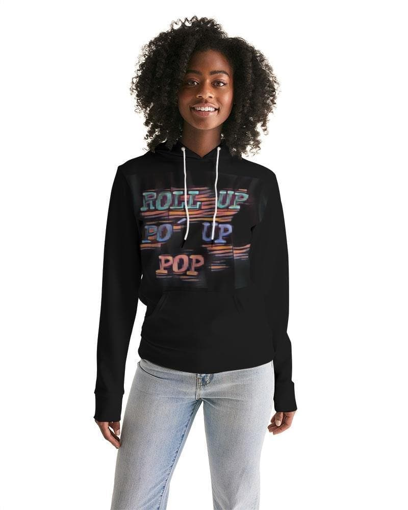 Roll Up Po' Up Pop Rave Edition  Women's Hoodie - Tie-Fly